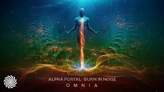 Alpha Portal & Burn In Noise - Omnia