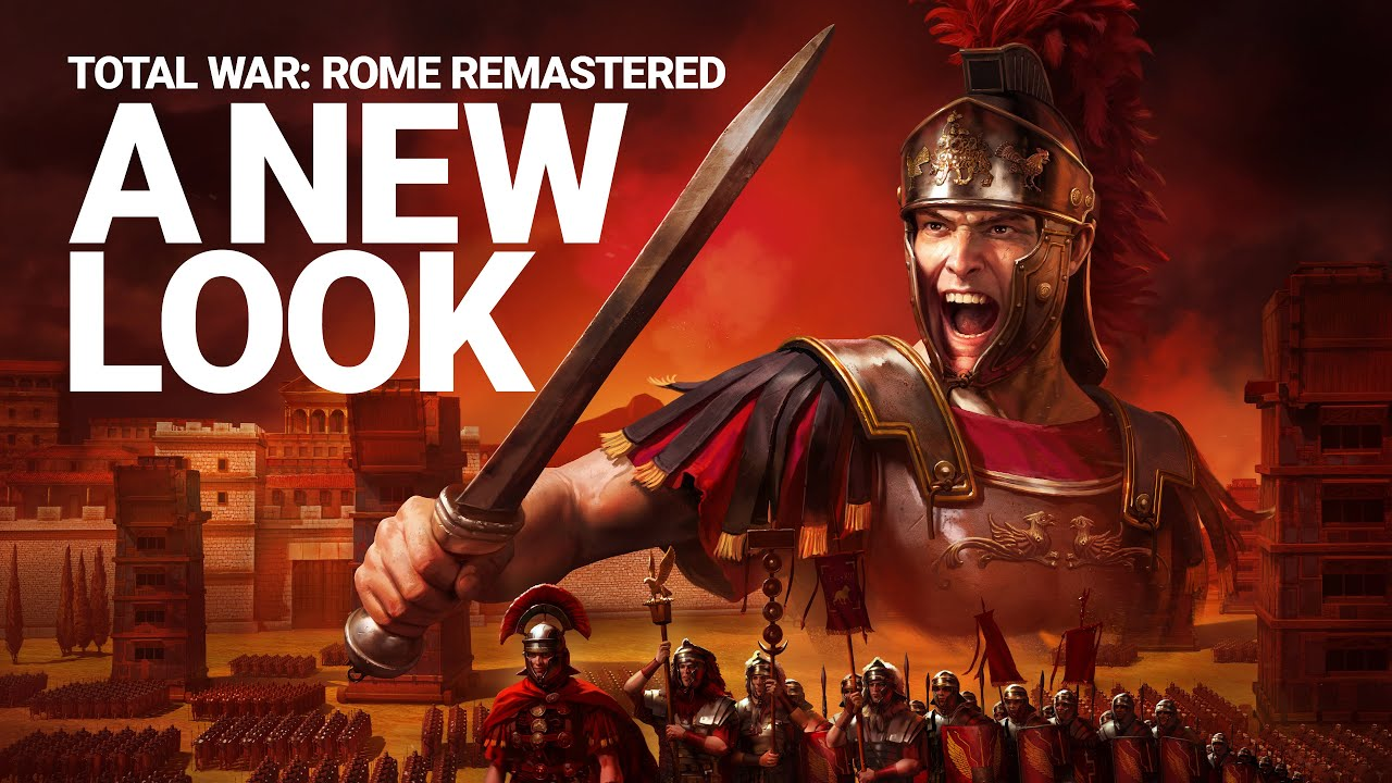 Total War: ROME REMASTERED - A New Look