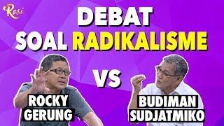 Seru! Rocky Gerung Vs Budiman Sudjatmiko Debat Soal Radikalisme | Gebrakan Menteri Jokowi - ROSI (2)