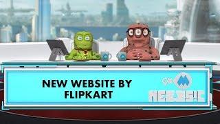9XM Newsic | Flipkart's new website | Bade | Chote