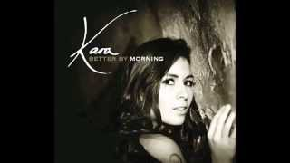 KARA HESSE // 5. I Know How To Love - (Better By Morning) - (2014) Mp3