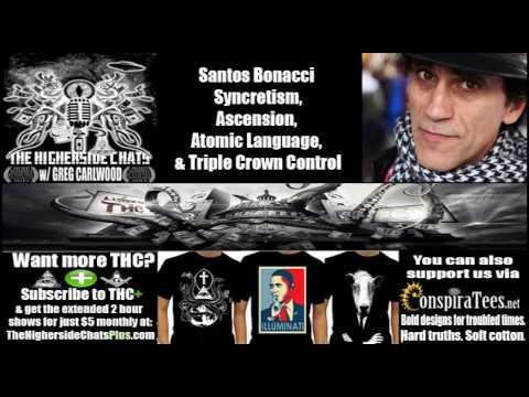 Santos Bonacci | Syncretism, Ascension, Atomic Language, & Triple Crown Control