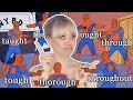 Pronuncia en inglés sin volverte LOCO 🤯 TOUGH THOUGHT THOUGH THROUGH y más | Superholly