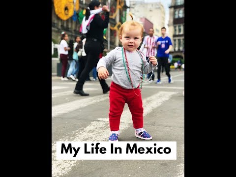 Raising Our Baby in Mexico