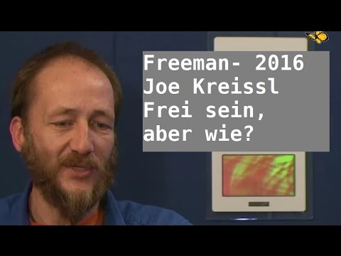 Frei Sein, aber wie? Joe Kreissl & Jo Conrad| Bewusst.TV - 14.2.2016