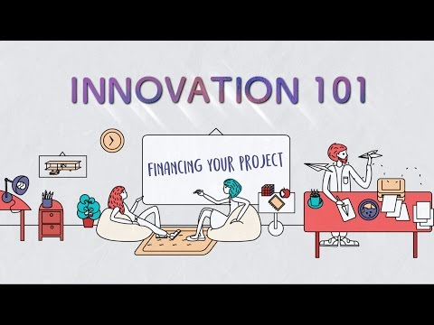 Innovation 101 Ep 10: Financing Your Project