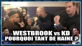 WESTBROOK vs DURANT. POURQUOI TANT DE HAINE ? NBA First Day Show #32