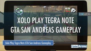 Xolo Play Tegra Note GTA San Andreas Gameplay