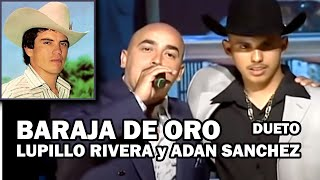 BARAJA DE ORO - LUPILLO RIVERA a dueto con ADAN SANCHEZ Sold Out video 16 en el Anfiteatro