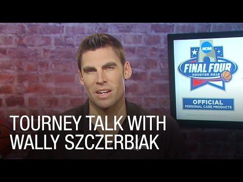 Tourney Talk with Wally Szczerbiak
