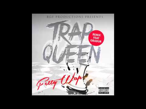 Fetty Wap feat. Gradur - Trap Queen Remix