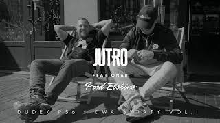 DUDEK P56 - JUTRO FT.ONAR PROD.ELSHIWO