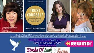 Trust Yourself 9am  April 11 , 2021   -  ReneMarie Stroke of Luck TV Show!