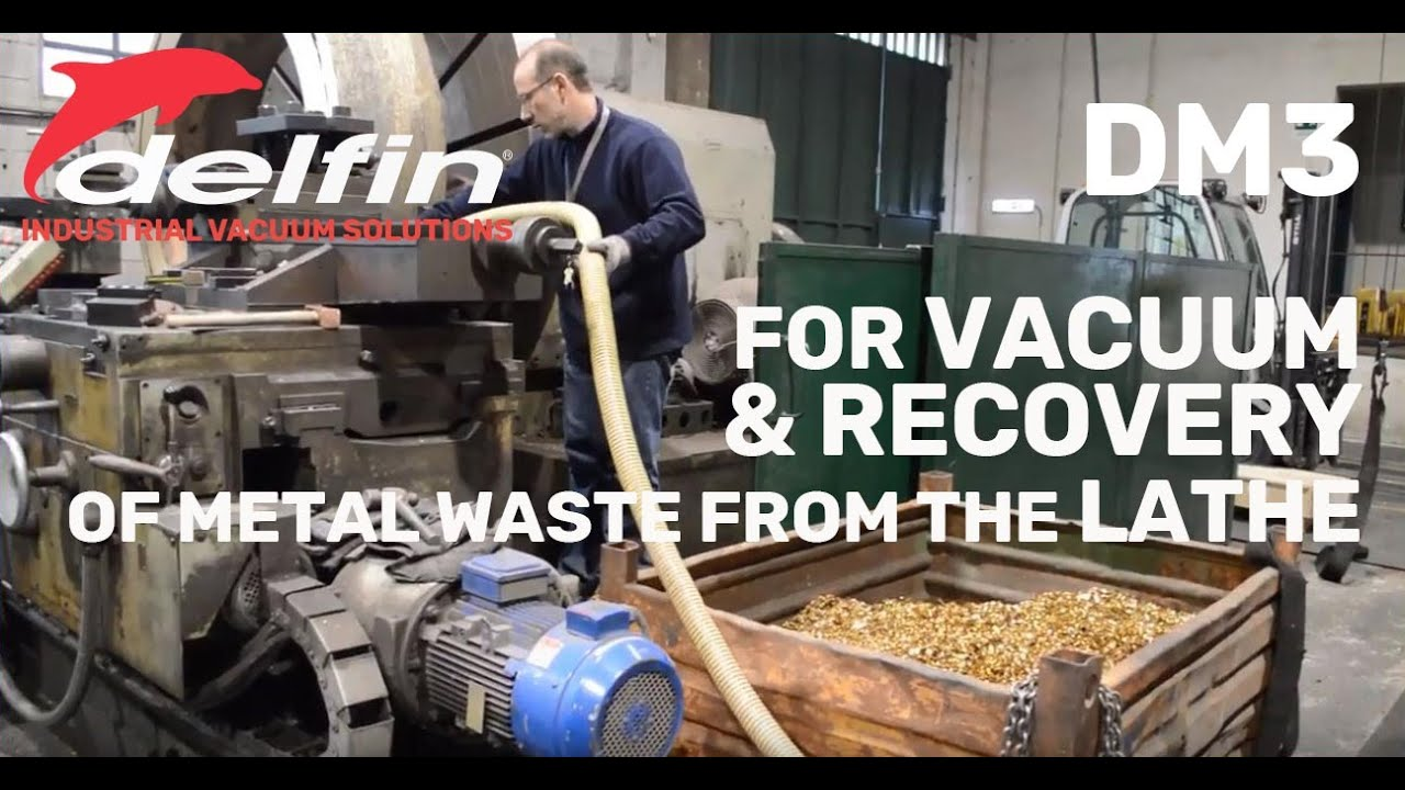 Industrial vacuum cleaner for recovery of metal waste from the lathe | DM3
