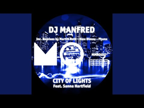 City of Lights (Martin Roth Mix) (Feat. Sanna Hartfield)