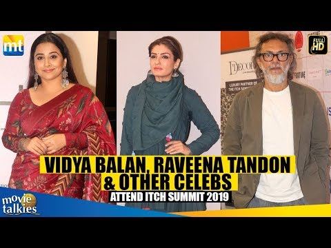 Vidya Balan, Raveena Tandon & Rakeysh Omprakash Mehra Attend ITCH SUMMIT 2019 I Press Conference