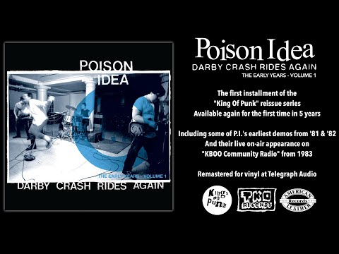 """POISON IDEA - """"Darby Crash Rides Again: The Early Years Volume 1"""" LP (TKO Records)"""