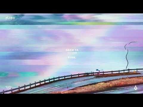 pluko - need ya (feat. Nevve)