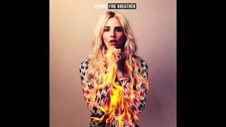Laurel - Fire Breather