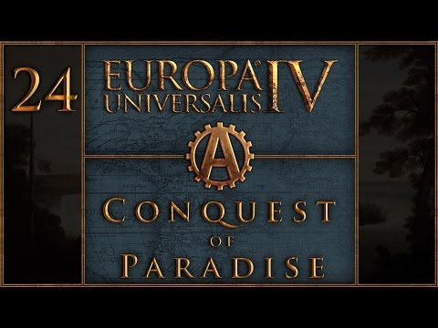Europa Universalis IV Conquest of Paradise Let's Play Pawnee 24  