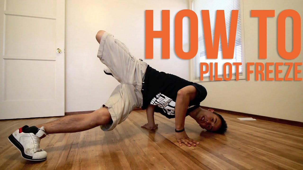 How to Breakdance | Pilot | Freeze Basics - YouTube