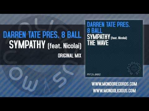 Darren Tate pres. 8 Ball feat. Nicolai - Sympathy (Original Mix) [Mondolicious]
