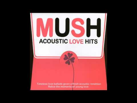 Mush Acoustic Love Hits