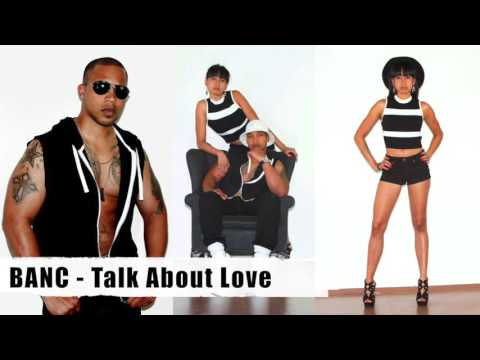 BANC - Talk About Love