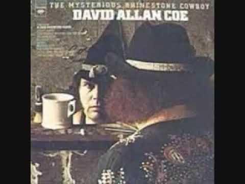 David Allan Coe i still sing the old songs