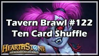 [Hearthstone] Tavern Brawl #122: Ten Card Shuffle