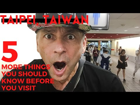 Taipei, Taiwan-5 More Things You Should Know Before You Visit