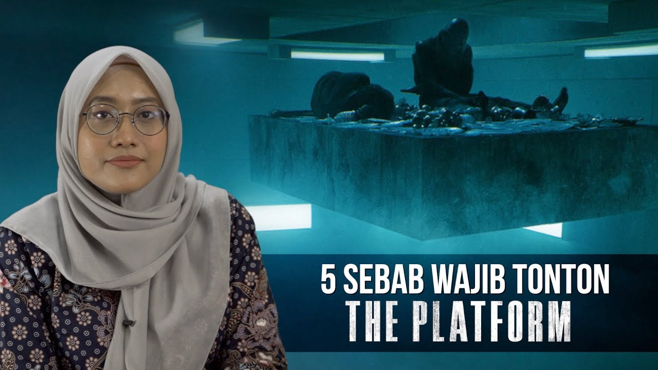 5 Sebab Wajib Tonton The Platform