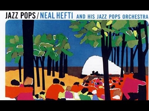 Like Young - Neal Hefti Jazz Pops Orchestra