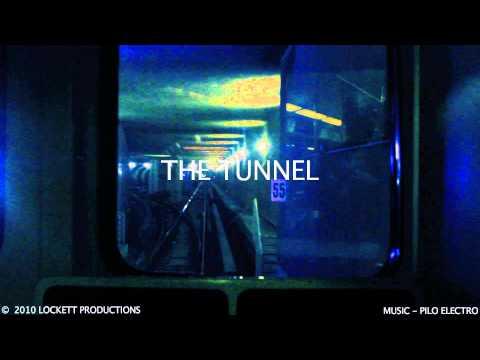 "lockett-productions'-""the-tunnel""-intro."