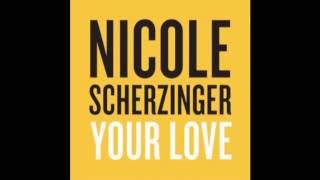 Nicole Scherzinger - Your Love (Audio)