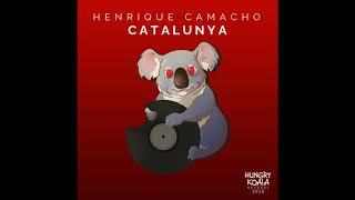 Henrique Camacho - Catalunya (Original Mix)