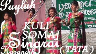 KULI  SOMAJ SINGRAI , ROMOJ AKHALA ,KARANDIH (Tatanagar)