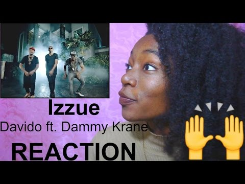 Izzue- Dammy Krane ft Davido REACTION