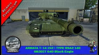 Video | NOWY DILER | T-14 152 | Type 99A2 140 | Object 640 Black Eagle |  Bzikers download MP3, 3GP, MP4, WEBM, AVI, FLV November 2018