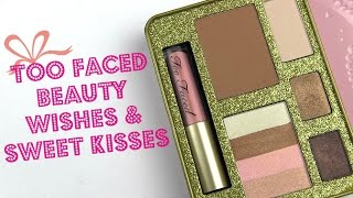 Too Faced Beauty Wishes & Sweet Kisses Kit: Live Swatches & Review Thumbnail