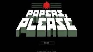Papers Please: Ep6 - We