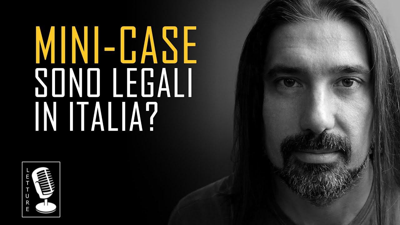 Le mini-case sono legali in Italia?
