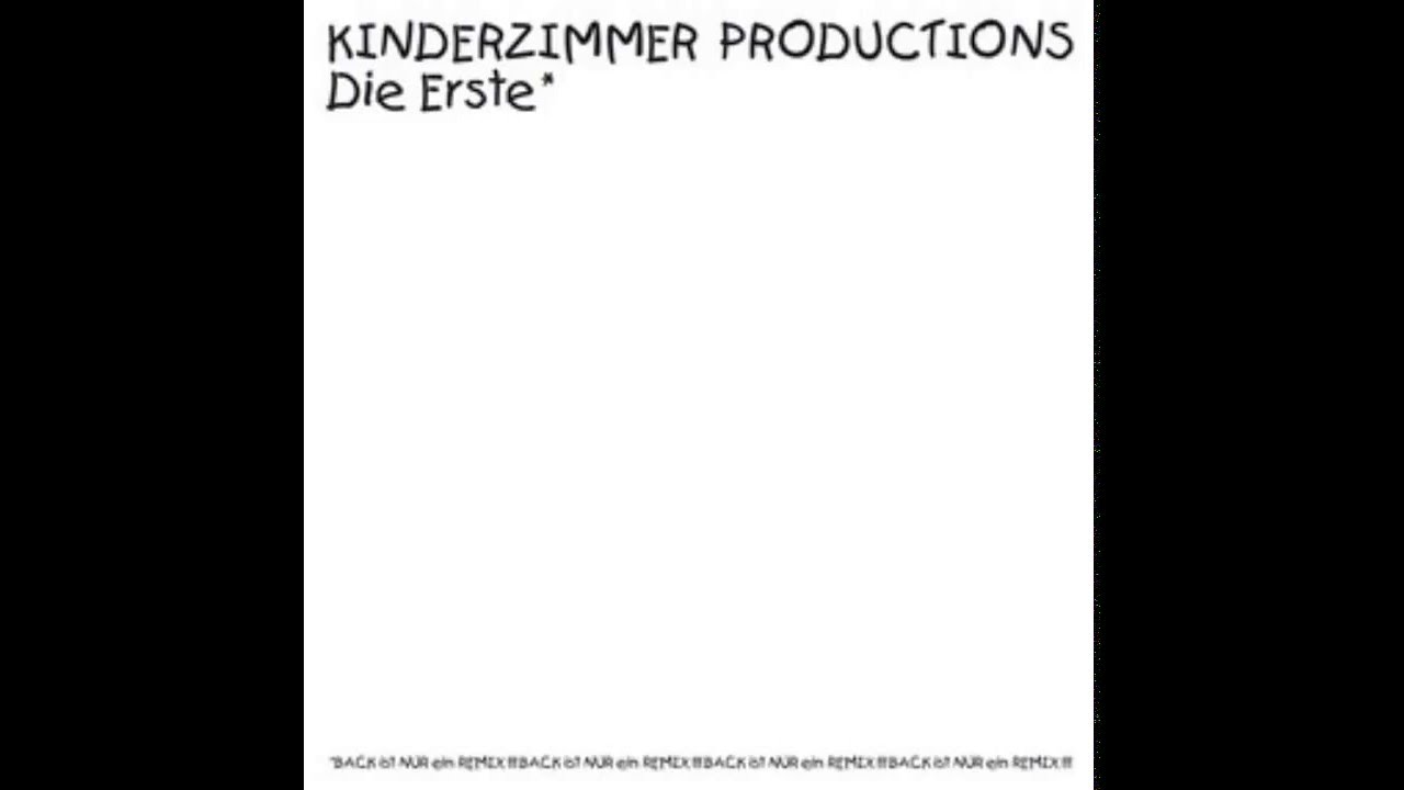 Kinderzimmer productions die erste 1998 youtube for Kinderzimmer productions