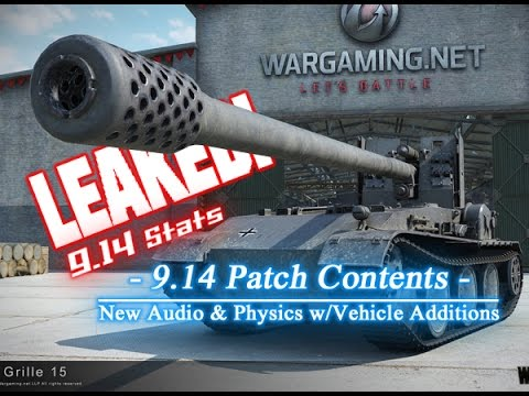 LEAKED! - 9.14 Patch Contents - New Audio/Physics & More || World of Tanks