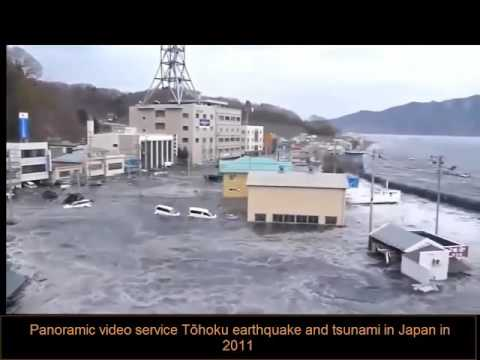 Panoramic video service Tōhoku earthquake and tsunami in Japan in 2011