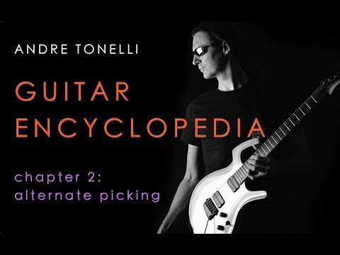 Guitar Encyclopedia Chapter 2 - Alternate Picking