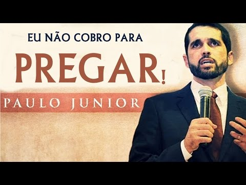 Baixar Eu não cobro para Pregar -  Paulo Junior