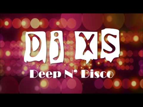 Deep N Disco Mix - Dj XS Funked Up Hip Hop, Disco & House Music Mix 2017 -  Free Download