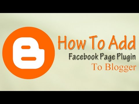 How to add Facebook Page Plugin to Blogger - 2015