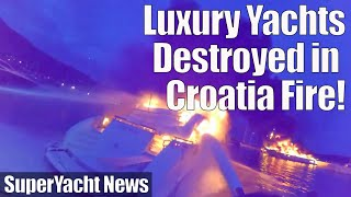 Yachts Destroyed in Massive Fire   SuperYacht News